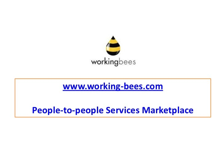 www.working-bees.comPeople-to-people Services Marketplace