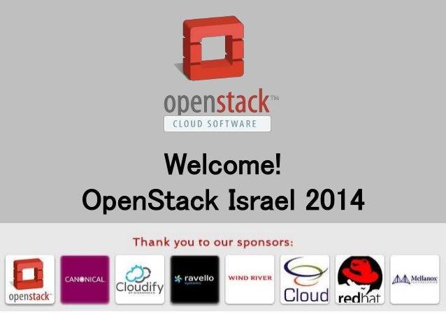 Welcome! OpenStack Israel 2014