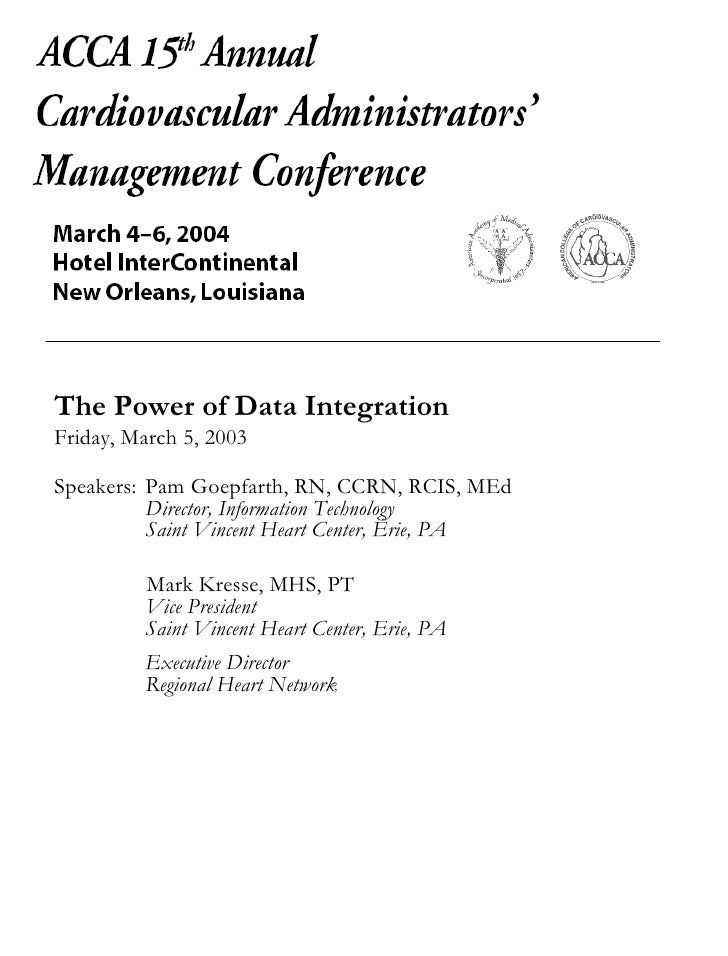 The Power of Data Integration Friday, March 5, 2003 Speakers:  Pam Goepfarth, RN, CCRN, RCIS, MEd Director, Information Te...