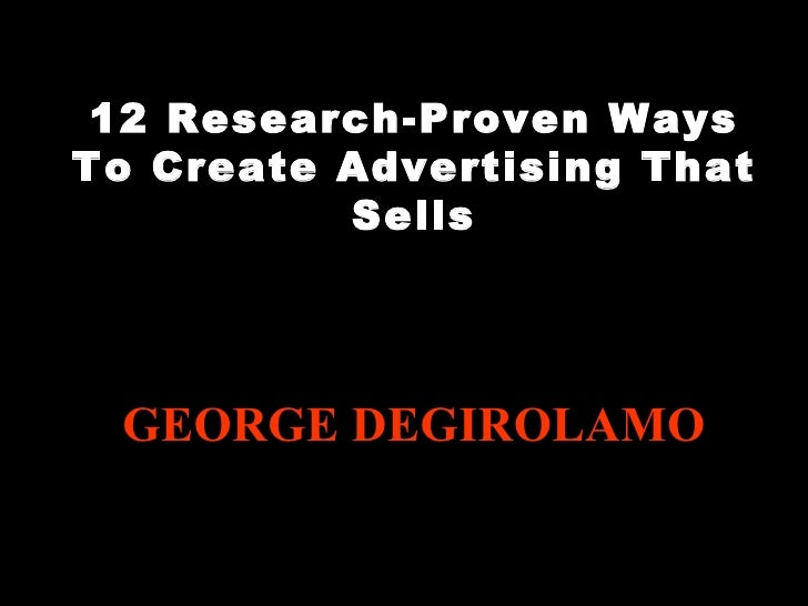 12 Research-Proven Ways To Create Advertising That Sells Turning Stone Marketing Director candidate Turning Stone Marketin...