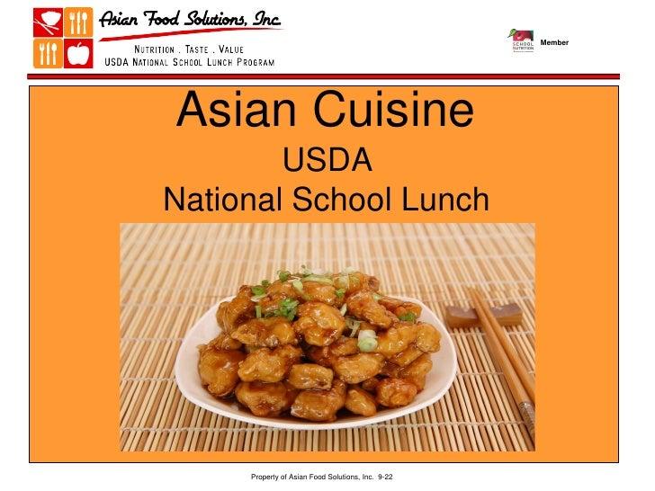 MemberAsian Cuisine        USDANational School Lunch       Program     Property of Asian Food Solutions, Inc. 9-22