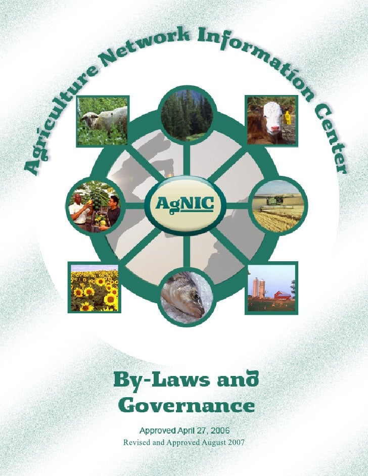 By-Laws and Governance    I.    Name       The name of this organization shall be the Agriculture Network Information Cent...