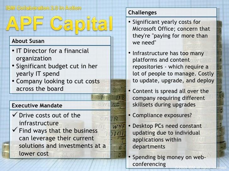 <ul><li>IT Director for a financial organization </li></ul><ul><li>Significant budget cut in her yearly IT spend </li></ul...