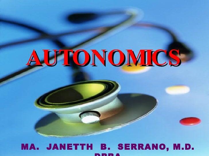 AUTONOMICS MA.  JANETTH  B.  SERRANO, M.D. DPBA