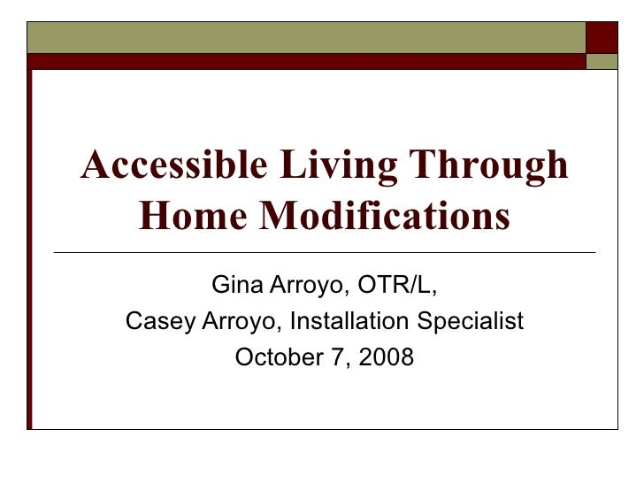 Accessible Living Through Home Modifications