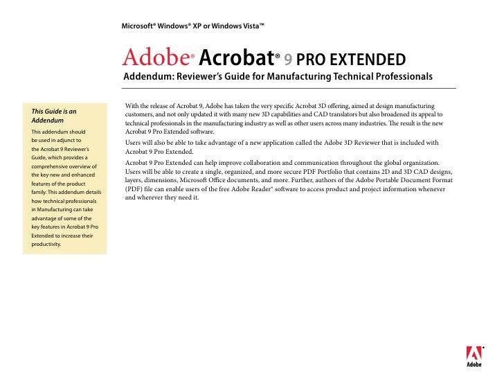 Microsoft® Windows® XP or Windows Vista™                                    Adobe® Acrobat® 9 PRO EXTENDED                ...