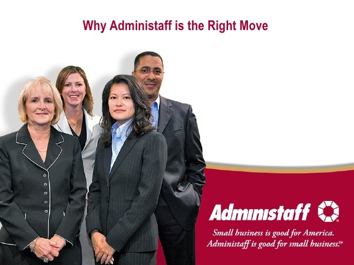 Why Administaff is the Right Move