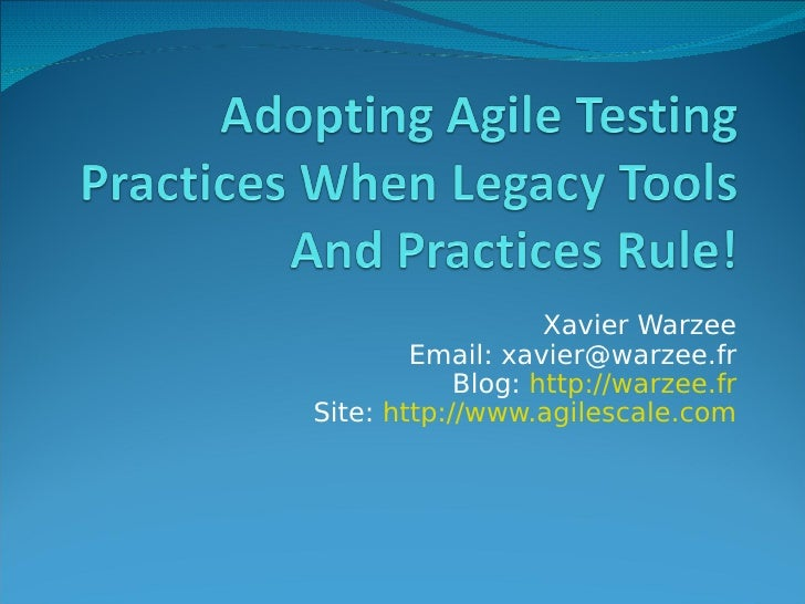 Adopting Agile Tools & Methods In A Legacy Context