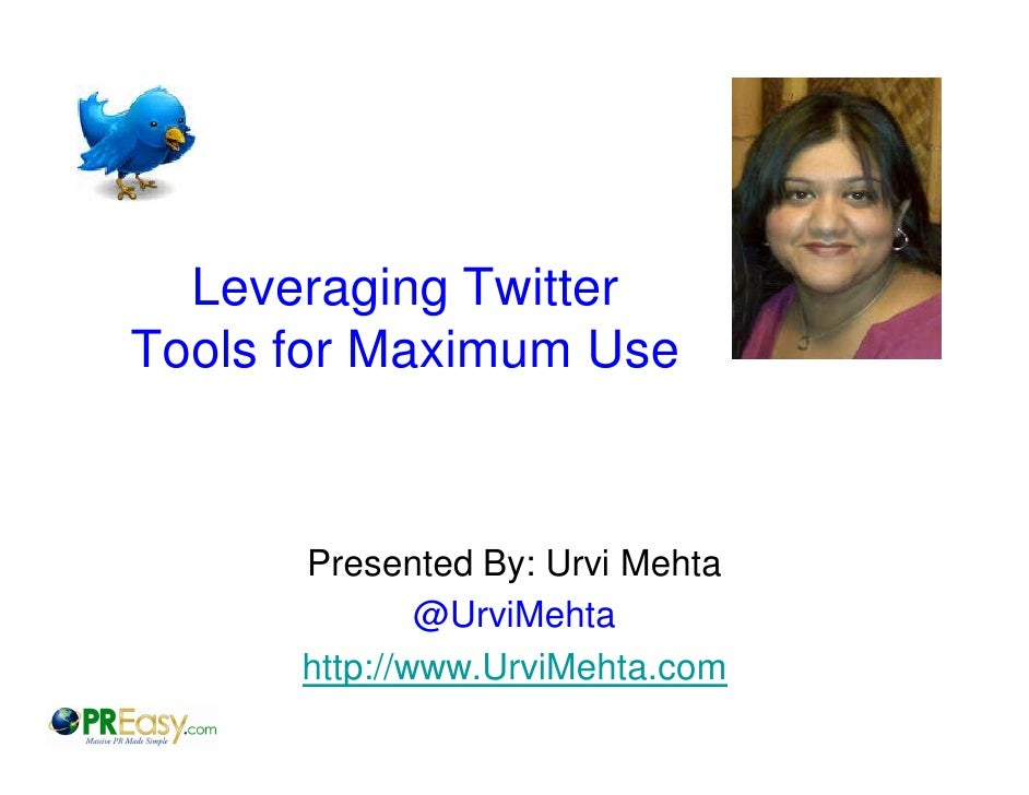 Leveraging Twitter Tools for Maximum Use