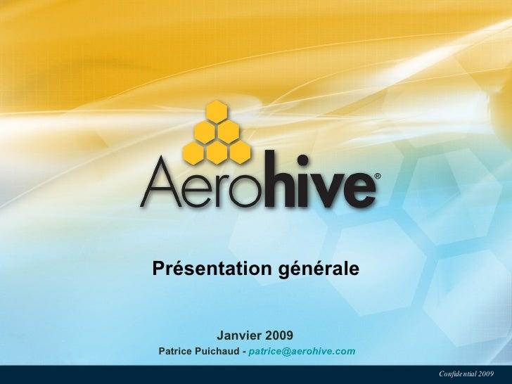 Janvier 2009  Patrice Puichaud -  [email_address] Présentation générale
