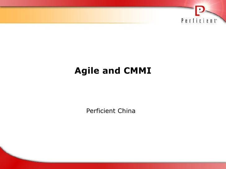 Agile and CMMI Perficient China