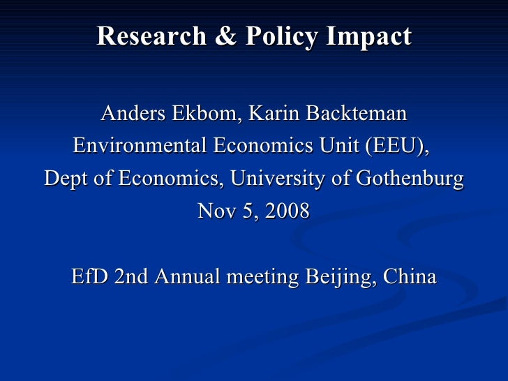 Anders Ekbom Research & Policy Ef D Meeting Beijing Nov 2008