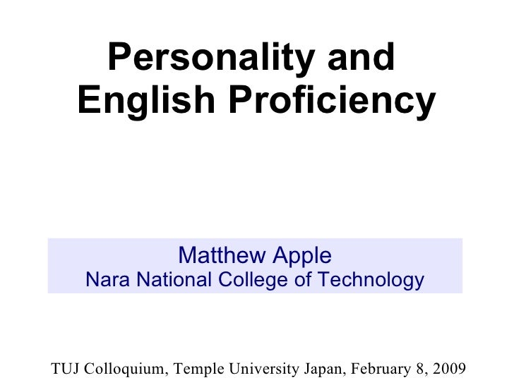 Matthew Apple Nara National College of Technology Personality and  English Proficiency TUJ Colloquium, Temple University J...
