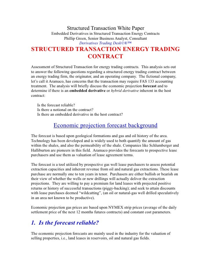 Structured Transaction White Paper             Embedded Derivatives in Structured Transaction Energy Contracts            ...