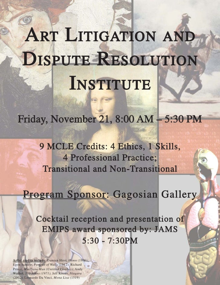 ART LITIGATION AND       DISPUTE RESOLUTION            INSTITUTE    Friday, November 21, 8:00 AM – 5:30 PM                ...