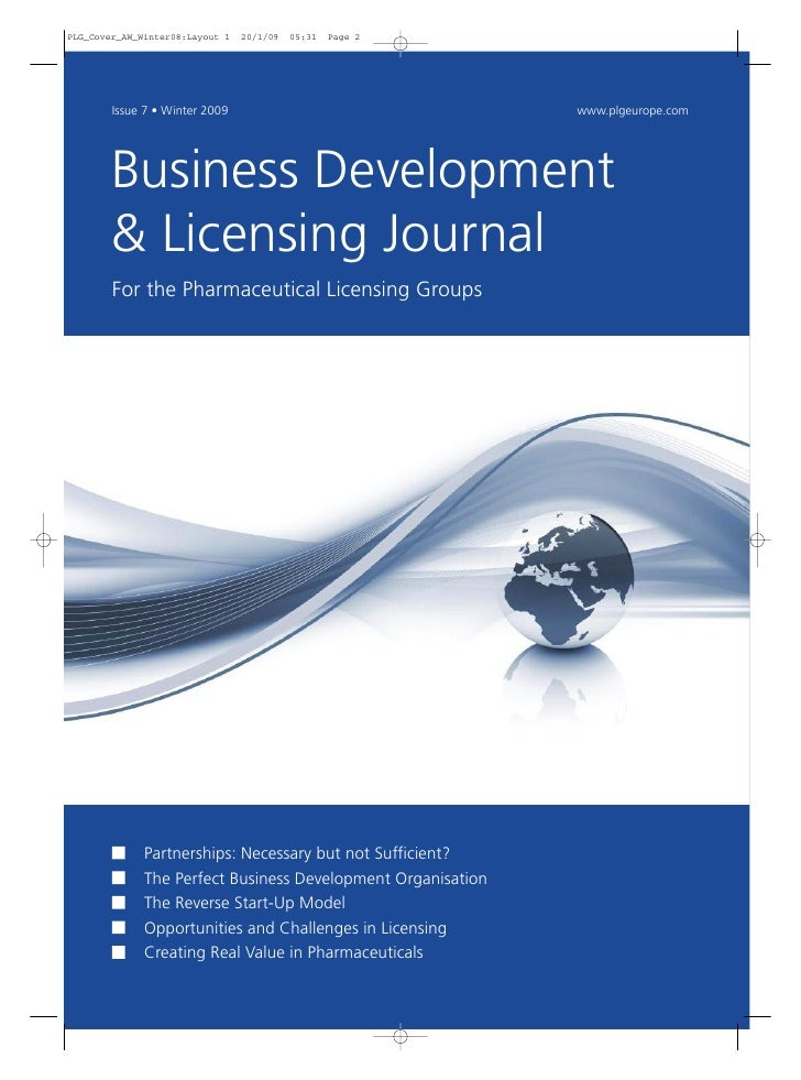Issue 7 • Winter 2009                                www.plgeurope.com     Business Development & Licensing Journal For th...