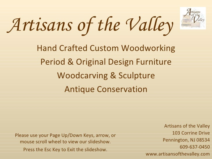 Artisans of the Valley Hand Crafted Custom Woodworking Period & Original Design Furniture Woodcarving & Sculpture Antique ...