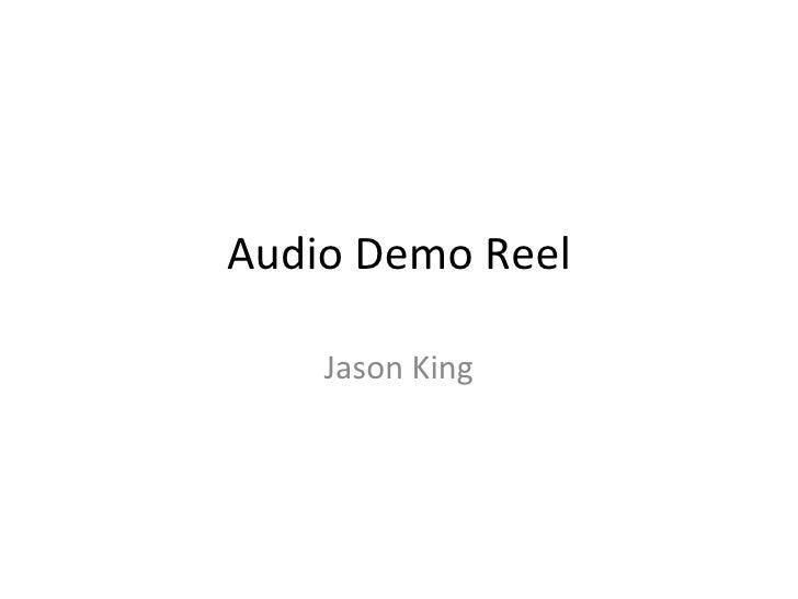 Audio Demo Reel Jason King