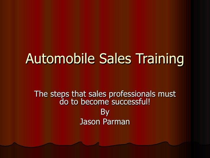Automobile Sales Training By Jason Parman