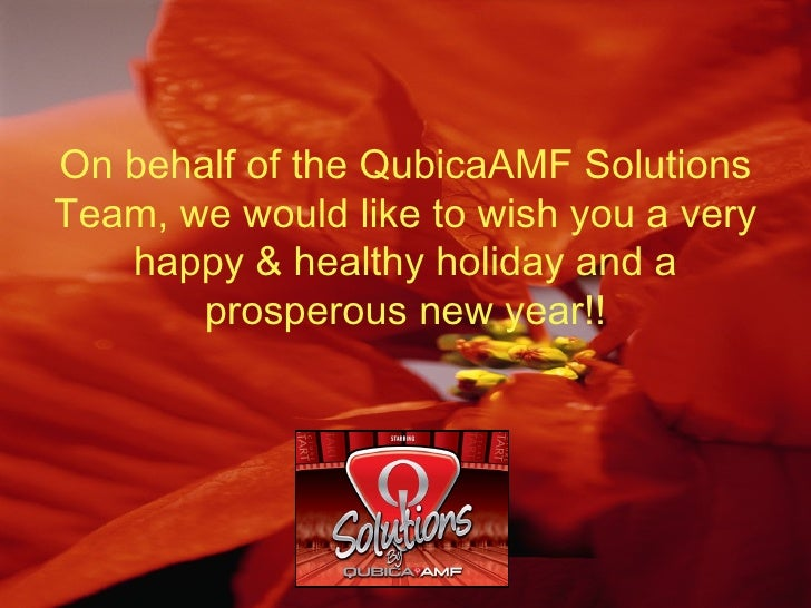 On behalf of the QubicaAMF Solutions Team, we would like to wish you a very happy & healthy holiday and a prosperous new y...