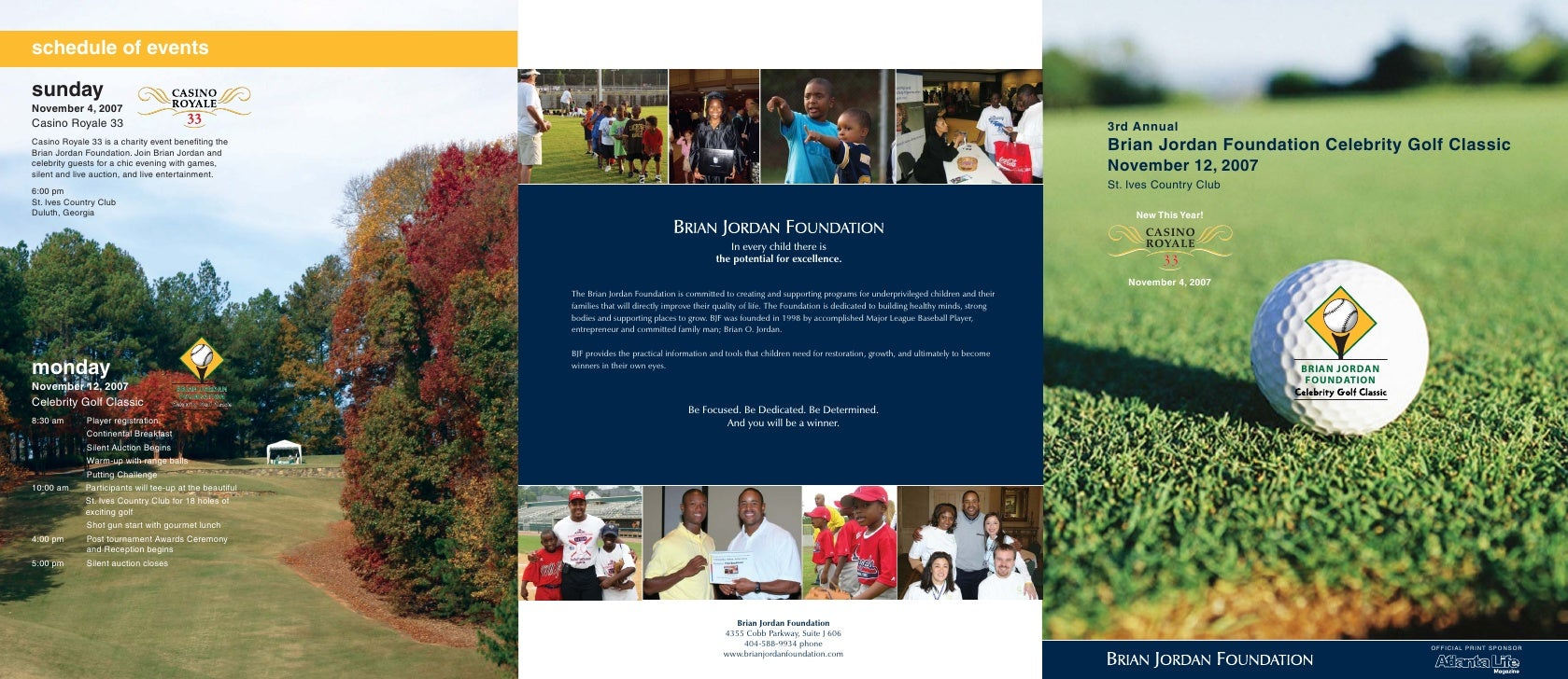 3rd Annual Brian Jordan Foundation Celebrity Golf Classic November 12, 2007 St. Ives Country Club    Q_P      New This Yea...