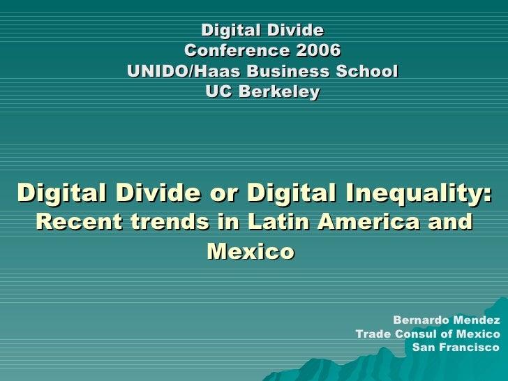 B Mendez C Baradello Digital Divide Conference Haas Unido April2006
