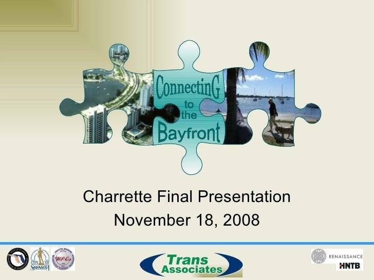 City Bayfront Connectivity Nov 08 Presentation