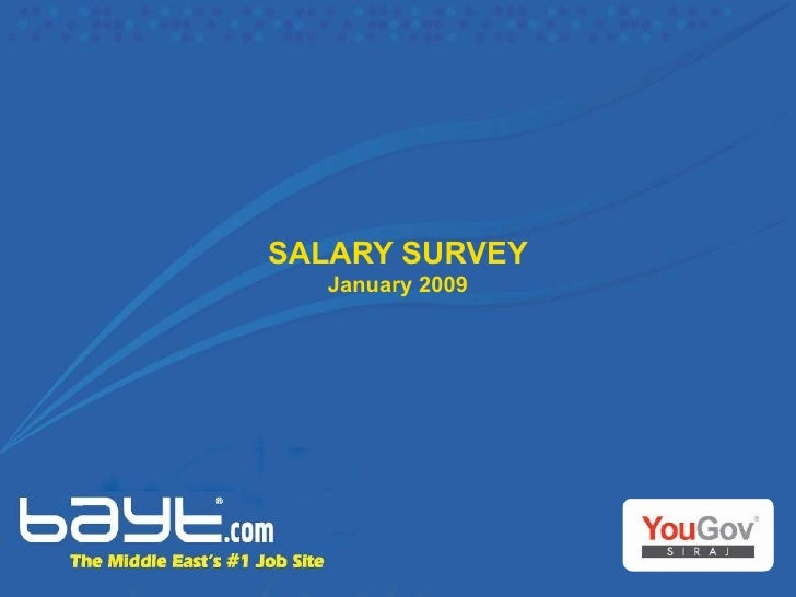 SALARY SURVEY January 2009