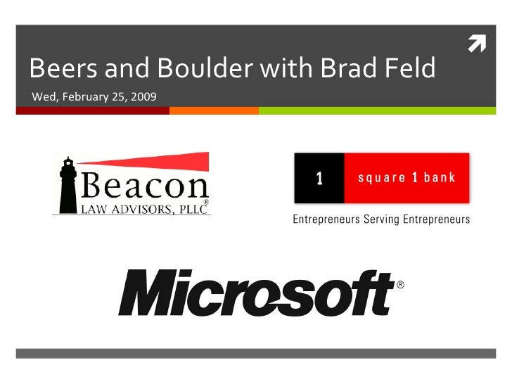 Beers and Boulder with Brad Feld Wed, February 25, 2009