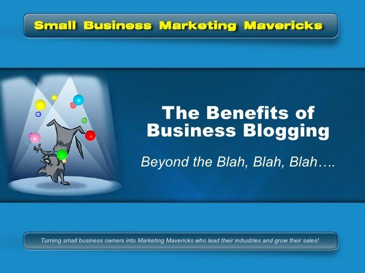 Business Blogging:  Beyond The Blah, Blah, Blah...