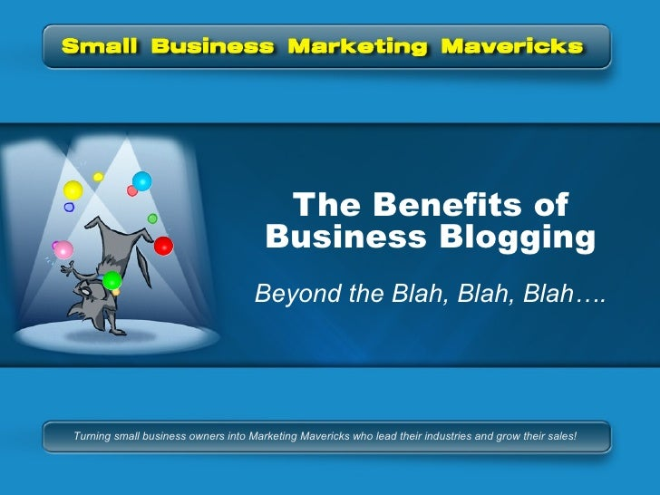 Business Blogging:  Beyond The Blah, Blah, Blah...