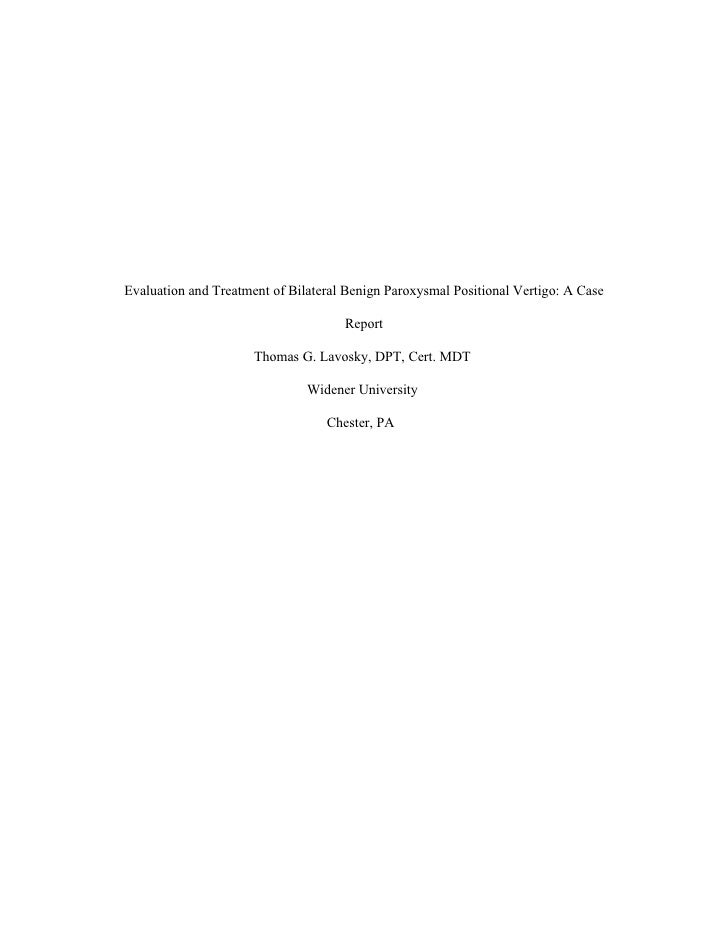 Evaluation and Treatment of Bilateral Benign Paroxysmal Positional Vertigo: A Case                                       R...