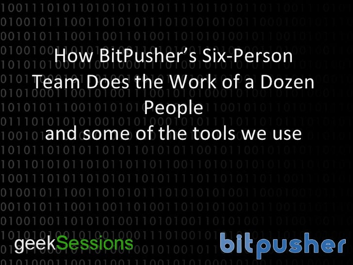 BitPusher Presentation at Geeksessions 1.5