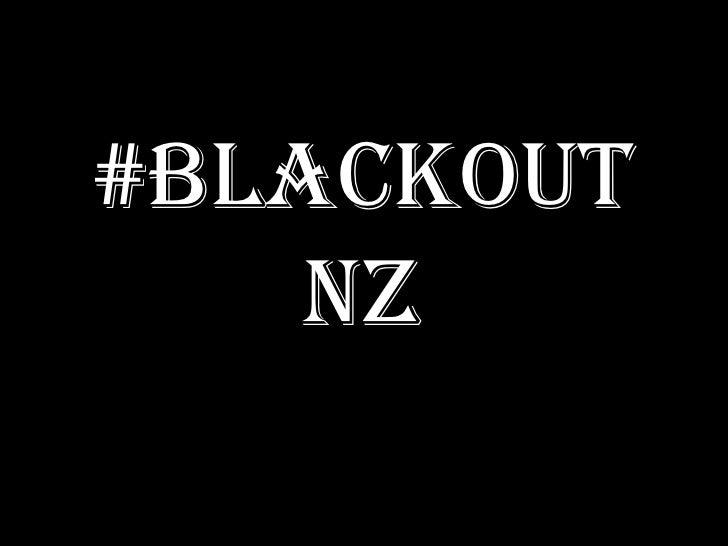 #Blackout NZ