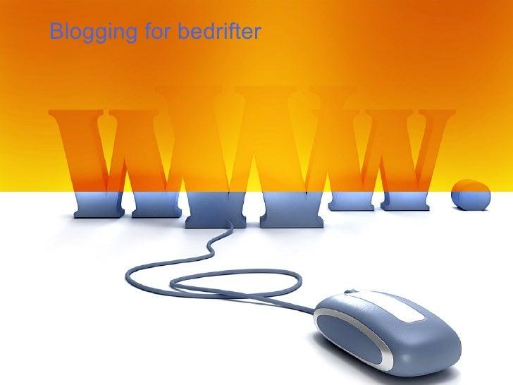 Blogging For Bedrifter