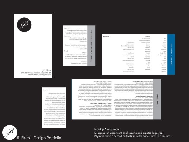 Identity Assignment: Designed an unconventional resume and created logotype. Physical version accordion folds so color pan...