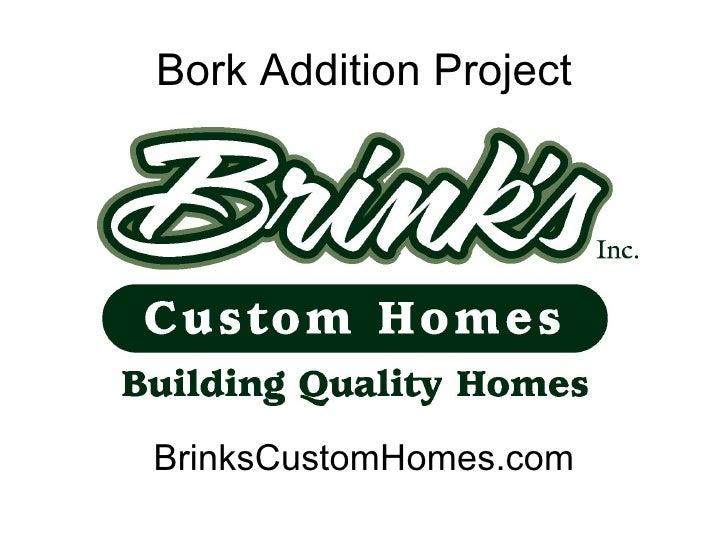 Bork Addition Project