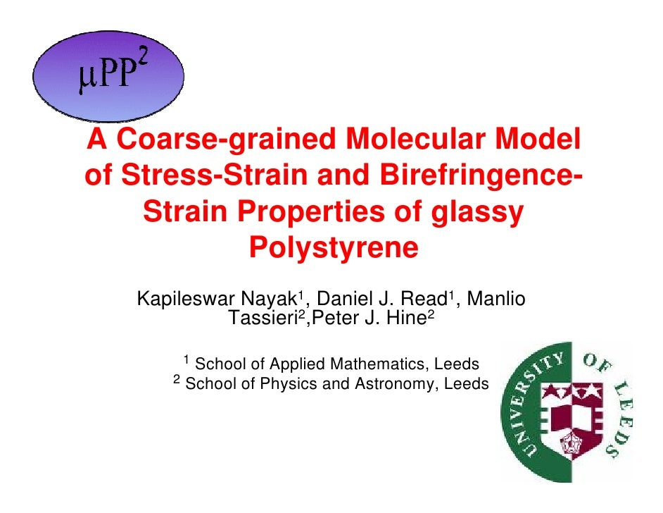 A Coarse-grained Molecular Model of Stress-Strain and Birefringence-     Strain Properties of glassy             Polystyre...