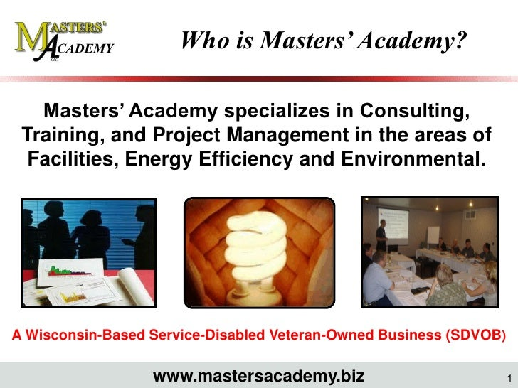 Who is Masters' Academy?     Masters' Academy specializes in Consulting,  Training, and Project Management in the areas of...