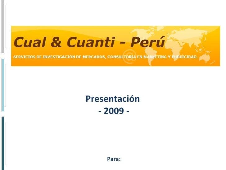 Brochure  - 2,010 - Para su uso confidencial Consultoría en Investigación de Mercados, Marketing y Publicidad, Gestión de ...