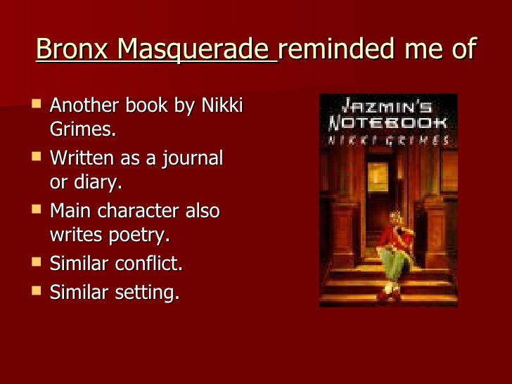 bronx masquerade by nikki grimes this Read a free sample or buy bronx masquerade by nikki grimes you can read this book with ibooks on your iphone, ipad, ipod touch, or mac.