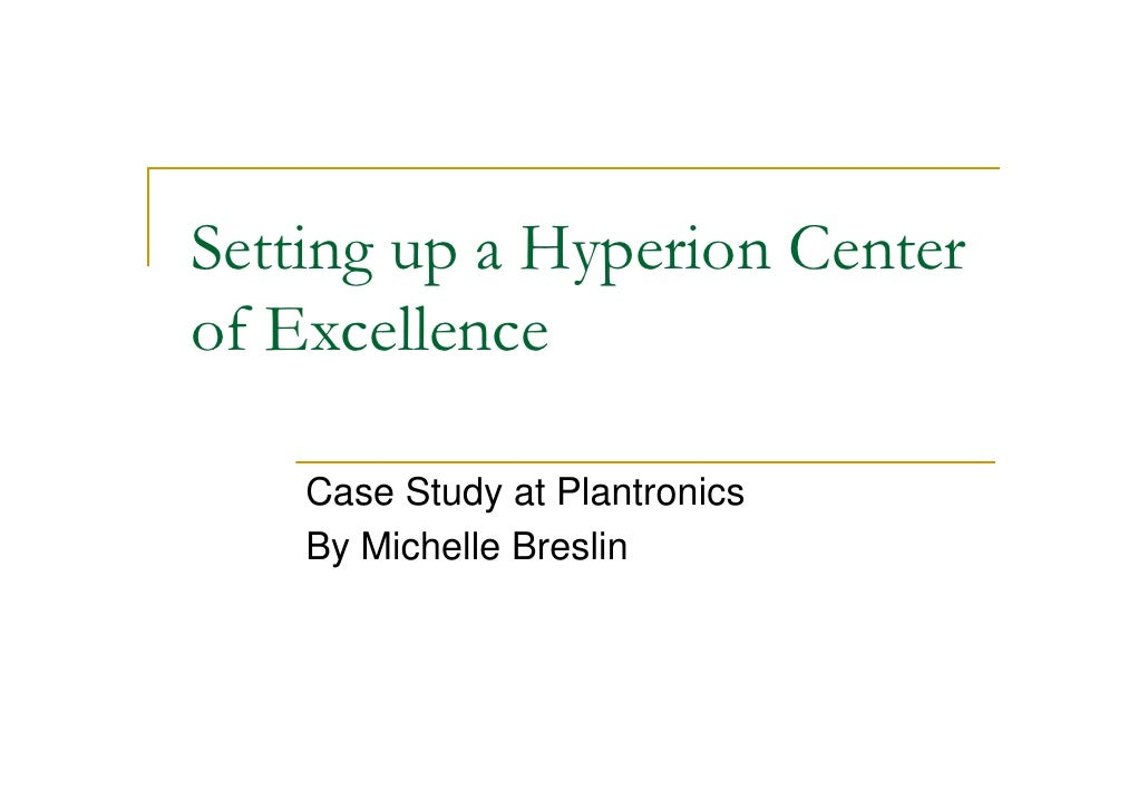 Building A Hyperion Center Of Excellence   A Case Study