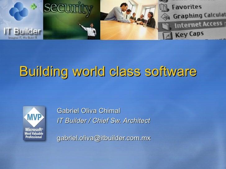 Construyendo software de clase mundia