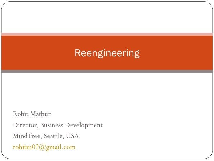 Reengineering - Quick Overview