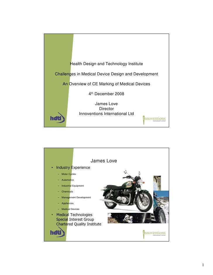 Health Design and Technology Institute   Challenges in Medical Device Design and Development         An Overview of CE Mar...