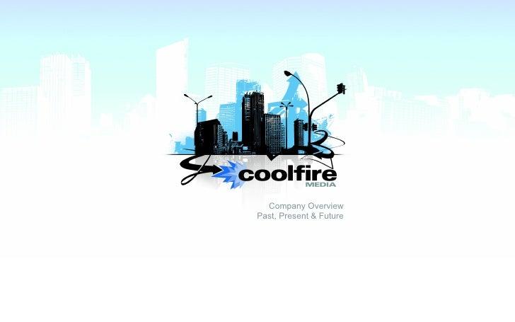Coolfire Media Capabilities Presentation