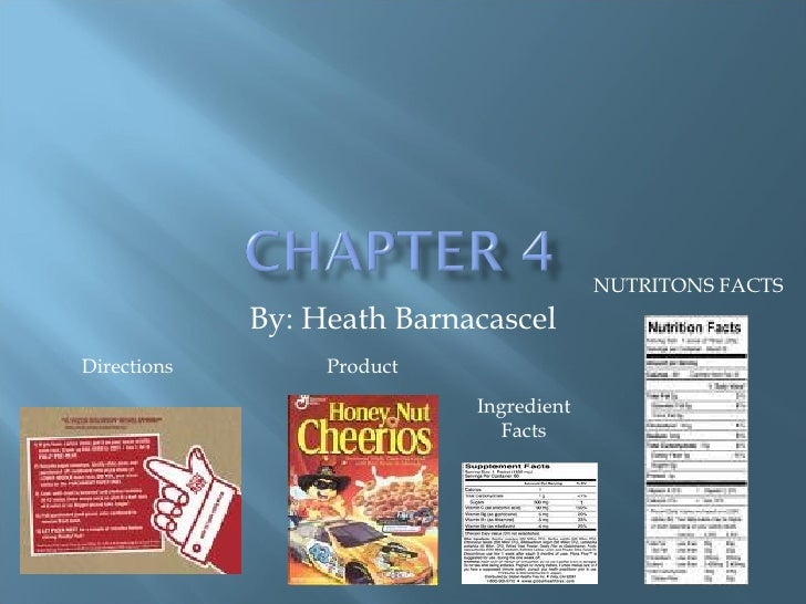 By: Heath Barnacascel NUTRITONS FACTS Ingredient Facts Product Directions