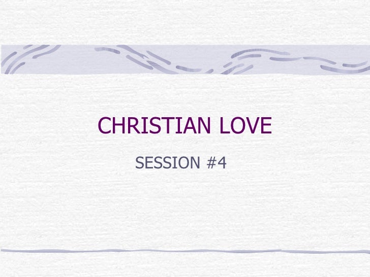 CHRISTIAN LOVE SESSION #4