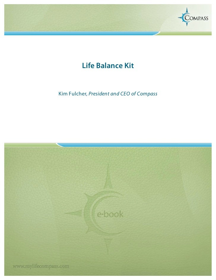 Life Balance Kit   Kim Fulcher, President and CEO of Compass