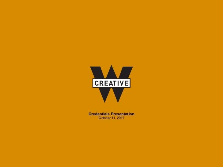 W Creative General Credentials